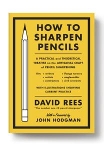 How to Sharpen Pencils – David Rees