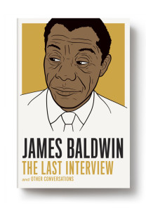 James Baldwin: The Last Interview