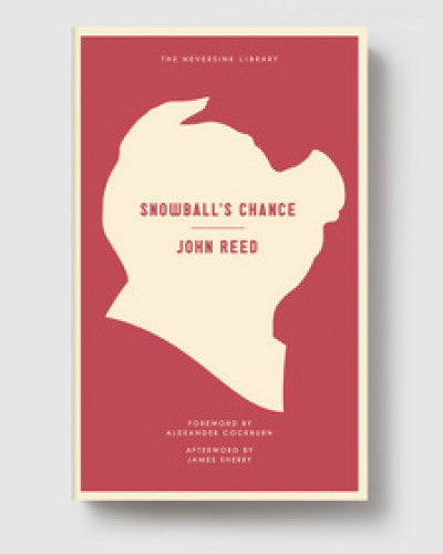 John Reed – Snowball's Chance Paperback