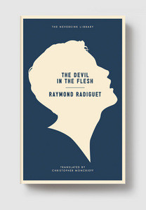 Raymond Radiguet – The Devil in the Flesh