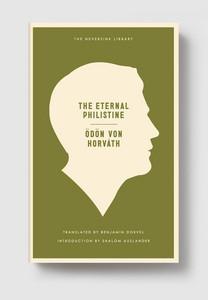 Odon von Horvath – The Eternal Philistine