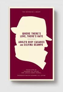 Adolfo Bioy Casares and Silvina Ocampo – Where There's Love, There's Hate